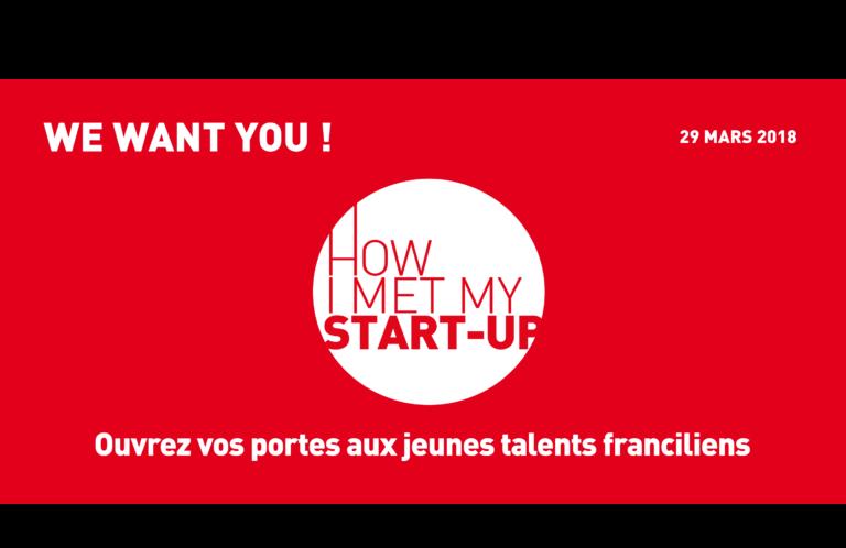 How I met my start-up – Jeudi 29 mars 2018